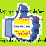 Begini sikap dalam melayani Pelanggan Anda !!