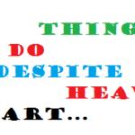 7 Hal yang Harus dilakukan Meskipun Berat dihati