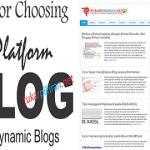Tips Cermat Memilih Platform untuk Blog Dinamis