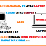Pilih PC atau Laptop ?
