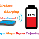 Wireless Charging Gaya Teknologi Masa Depan