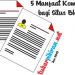 Manfaat Komentar bagi Blog Anda